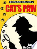 Cat s Paw  A Holmes and Watson   Miss Emily and Mandalay Novella