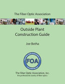 The Foa Outside Plant Fiber Optics Construction Guide