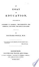 An Essay on Education, Applicable to Children in General