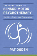 Pocket Guide To Sensorimotor Psychotherapy