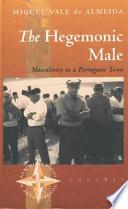 The Hegemonic Male