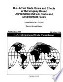 U.s.-africa Trade Flows And Effects Of The Uruguay Round Agreements And U.s. Trade And Development Policy, 1996 Annual Report