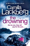 The Drowning (Patrik Hedstrom and Erica Falck, Book 6) by Camilla Lackberg
