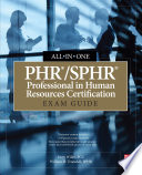 PHR SPHR Professional in Human Resources Certification All in One Exam Guide