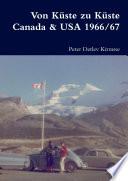 Von Küste zu Küste Canada & USA 1966/67