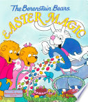 The Berenstain Bears Easter Magic
