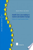 Health Care Law making in Central and Eastern Europe