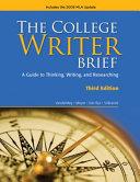The College Writer  Brief 2009 MLA Update Edition