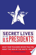 Secret Lives of the U.S. Presidents Book Like This One Secret Lives Of