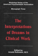 The Interpretations of Dreams in Clinical Work