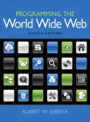 Programming the World Wide Web