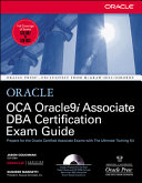 OCA Oracle9i Associate DBA Certification Exam Guide
