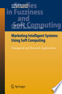 Marketing Intelligent Systems Using Soft Computing book