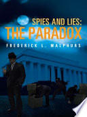 Spies and Lies: The Paradox