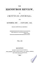 THE EDINBURGH REVIEW, OR CRITICAL JOURNAL: FOR OCTOBER, 1830. .. JANUARY, 1831