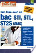 Que faire avec un bac STI  STL  ST2S  SMS