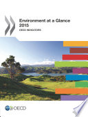 Environment At A Glance 2015 Oecd Indicators