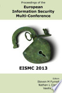 Proceedings Of The European Information Security Multi Conference Eismc 2013