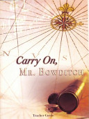 Carry on Mr  Bowditch Teacher Guide