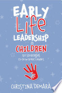 Early Life Leadership in Children
