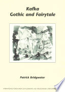 Kafka  Gothic and Fairytale