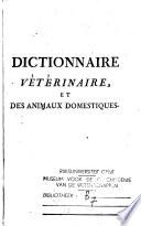 Dictionnaire v  t  rinaire  et des animaux domestiques