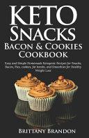 Keto Snacks Bacon Cookies Cookbook