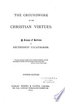 The Groundwork of the Christian Virtues Book PDF