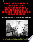 Joe Grand S Best Of Hardware Wireless And Game Console Hacking