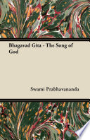 Bhagavad Gita   The Song of God