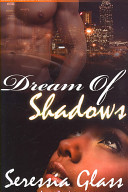 Dream Of Shadows : she'd been born normal instead of first daughter...