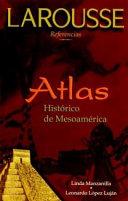 Atlas hist  rico de Mesoam  rica