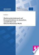 Marktmachtmissbrauch auf Ersatzteilmärkten im deutschen, europäischen und US-amerikanischen Markt