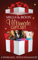 Mills And Boon Christmas Set: Housekeeper Under The Mistletoe / Larenzo's Christmas Baby / The Demure Miss Manning / A CEO In Her Stocking / Winter Wedding In Vegas / Her Christmas Protector (Mills & Boon E-Book Collections) : love in the festive season, the mills...