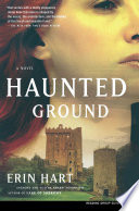 Haunted Ground Mystery Romance Suspense And Fascinating Forensic Detail When