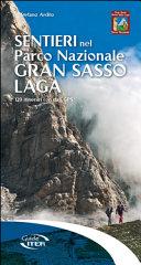 Sentieri nel Parco Nazionale Gran Sasso Laga  120 itinerari con dati GPS