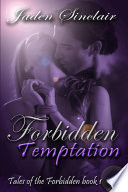 Tales of the Forbidden  Book 1  Forbidden Temptation