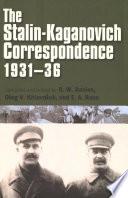 The Stalin Kaganovich Correspondence 1931 36
