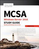 MCSA Windows Server 2016 Study Guide  Exam 70 742