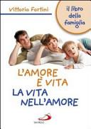 L  amore    vita  La vita nell amore  Il libro della famiglia