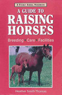 Storey s Guide to Raising Horses