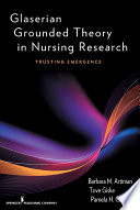 Glaserian Grounded Theory in Nursing Research