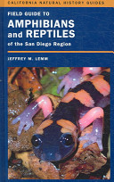 Field Guide to Amphibians and Reptiles of the San Diego Region