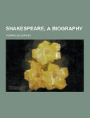 Shakespeare  a Biography