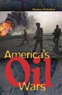 America s Oil Wars