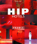 Hip Hotels : world, france has an unparalleled choice of world-class...