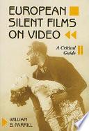 European Silent Films on Video