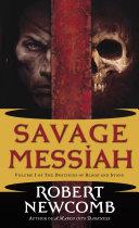 Savage Messiah All Good Magic Bleeding Deadly Magical