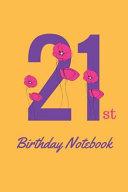 21st Birthday Notebook