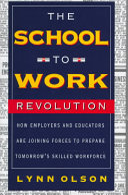 The School to work Revolution